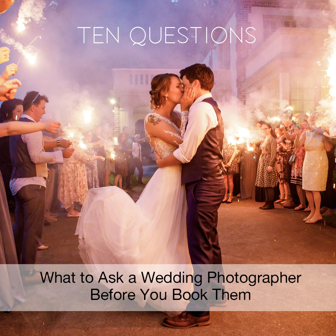 10 questions to ask your photographer before wedding